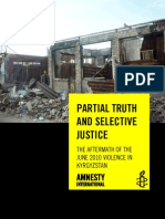 PARTIAL TRUTH AND SELECTIVE JUSTICE THE AFTERMATH OF THE JUNE 2010 VIOLENCE IN KYRGYZSTAN
