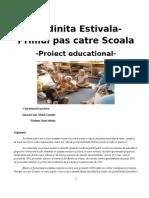 PROIECT GRADINITA ESTIVALA 2011-2012