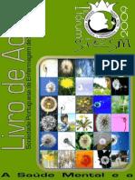 Livro de Actas do 1º Fórum SPESM 2009 - A Saúde Mental e a Vulnerabilidade Social