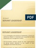 Servant Leadership Theory Leadership) Group 9