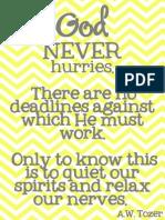 God Never Hurries