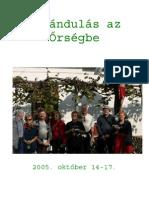 Őrség 2005