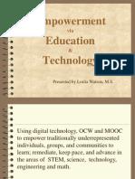 Empowerment via Education & Technology
