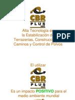 CBR PLUS Impacto POSITIVO Para El Medio Ambiente Mundial 12 ENE 2011