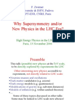 F. Zwirner- Why Supersymmetry and/or New Physics in the LHC Era?