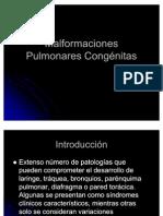 Malformaciones Pulmonares Congénitas