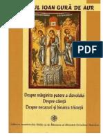 Sfantul Ioan Gura de Aur, Despre Marginita Putere a Diavolului,Despre Cainta,Despre Necazuri Si Despre Biruirea Tineretii