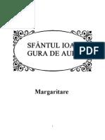 Sfantul Ioan Gura de Aur, Margarita Re