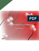 7. Del Aula Física a la Virtual