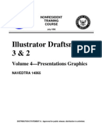 US Navy Course NAVEDTRA 14065 Illustrator Draftsman 3 & 2 Vol 4—Presentations Graphics