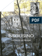 Segusino e La Valle Dei Mulini-Gian Berra, Gianberra, Milies, Stramare