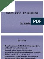 Enion Case Iz Burnuma