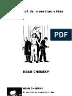 Chomsky Noam - El Control de Nuestras Vidas