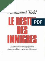 Le destin des immigrés