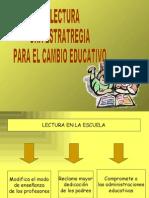 La Lectura Una Estrategia Para El Cambio Educativo