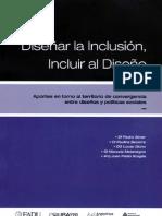Diseñar la Inclusión, Incluir al Diseño