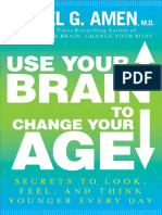 Use Your Brain to Change Your Age by Daniel G. Amen - Excerpt