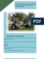 ANÁLISIS Y COMPARACIÓN DE LOS RESULTADOS DE LAS ENCUESTAS 2010 SOBRE EDUCACIÓN DE LA PONTÍFICA UNIVERSIDAD CATÓLICA DEL PERÚ Y LA UNIVERSIDAD DE LIMA