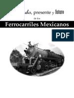 Pasado, Presente y Futuro de Los Ferrocarriles Mexicanos