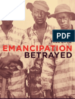 Emancipation Betrayed the Hidden History of Black Organizing and White Violence in Florida From Reconstruction to the Bloody Election of 1920 Americ