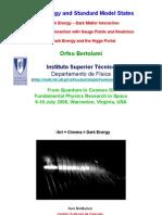 Orfeu Bertolami- Dark Energy and Standard Model States