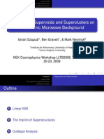 István Szapudi, Ben Granett and Mark Neyrinck- The Effect of Supervoids and Superclusters on the Cosmic Microwave Background