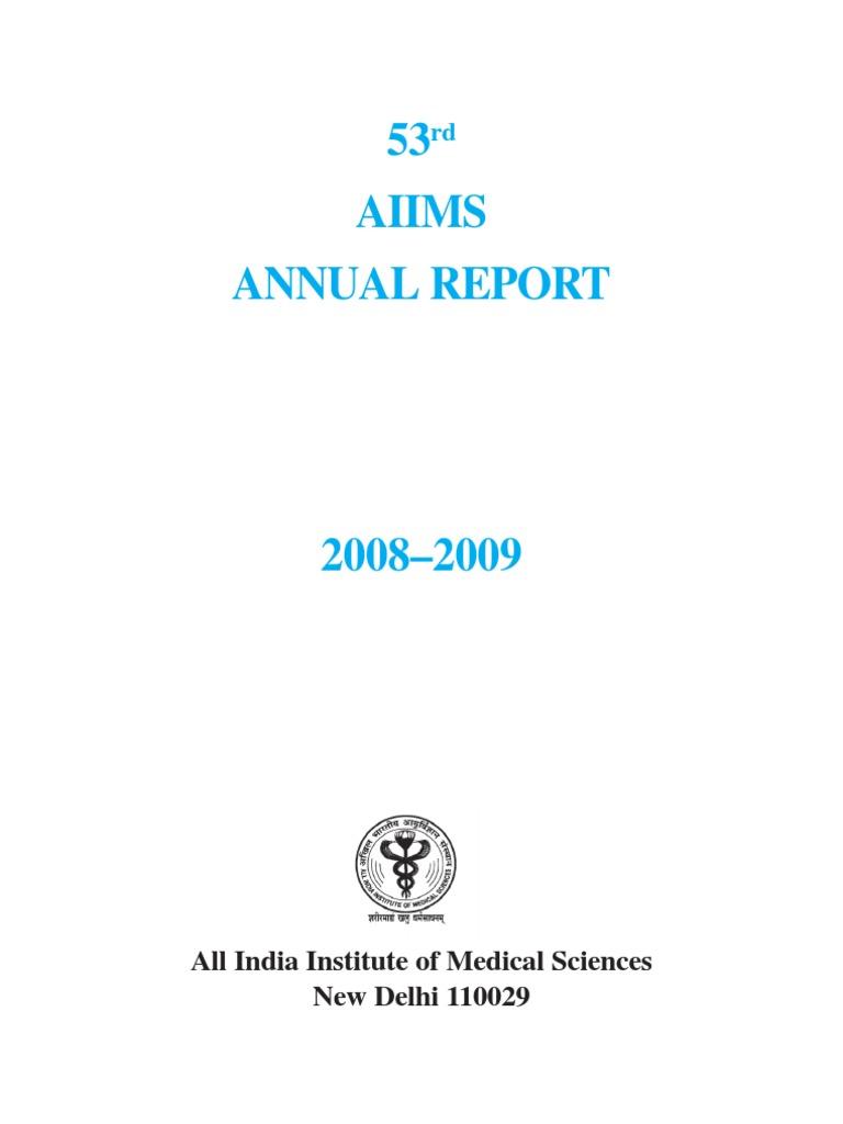 AIIMS Annual Repront 2008-2009 | Doctor Of Medicine | Postgraduate ...