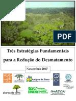 Três Estratégias Fundamentais Para aRedução do Desmatamento