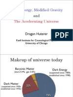Dragan Huterer- Dark Energy, Modified Gravity and The Accelerating Universe