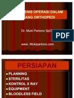 Jenis-jenis Operasi Dalam Bidang Orthopedi
