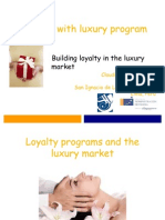 Building Loyalty in the Luxury Market
