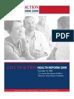 Senator Max Baucus - Call to Reform Healthcare 2009