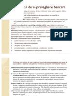 Reglementare Bancara :Documentele Comitetului de la Basel privind supravegherea bancară – fundamente ale alinierii și perfecționării supravegherii bancare în întreaga lume.