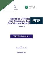 016 (Rev) Manual Certificacao SBIS CFM 2011 v4 Consulta Publica