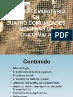 Turismo comunitario en cuatro comunidades indígenas de Guatemala