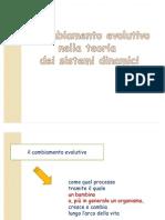 11. Il Cambia Men To Evolutivo Nella Teoria Dei Sistemi Dinamici