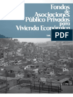 ASOCIACIONES PÚBLICO-PRIVADAS PARA EL FINANCIAMIENTO DE VIVIENDA SOCIAL A TRAVÉS DE ÁREAS ESPECIFICAS DE DESARROLLO (2010)