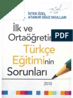 Türkçe Eğitiminin Sorunlarına Çözüm Üretilmesi Sürecinde Üniversitelerin Rolü