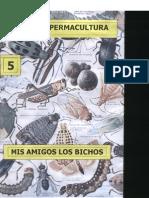 Colección Permacultura 05 Mis Amigos Los Bichos