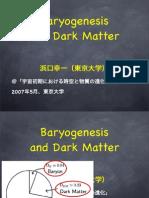 Baryogenesis and Dark Matter