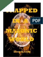 Trapped in a Masonic World - David McCann