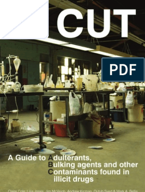 CUT: A guide to Adulterants | Heroin | Stimulant