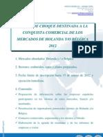 CONVOCATORIA ACCIÓN DE CHOQUE MERCADOS HOLANDA BÉLGICA 2012 - SECTOR EMBUTIDOS, PLATOS PREPARADOS Y TAPAS