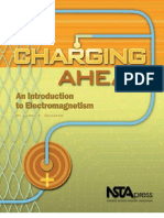 Charging Ahead - An Itroduction to Electromagnetism Malestrom