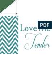 Valentine Love Me Tender Print-Teal