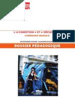 A Condition / Déviation - Cie Massala