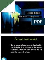 Presentación Fin del Mundo (Una cosmovisión bíblica, por Marcelo Figueroa)
