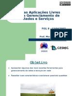 FISL8 - Aplicações livre para Gerenciamento de Redes e Serviços