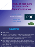 Hoernisa Iminniyaz- Relic density of cold dark matter in nonstandard cosmological scenarios