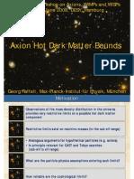 Georg Raffelt- Axion Hot Dark Matter Bounds